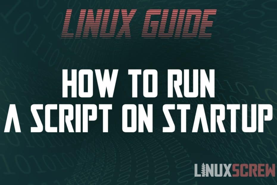 How to Run a Script/Command on Startup or Login on Linux/Ubuntu
