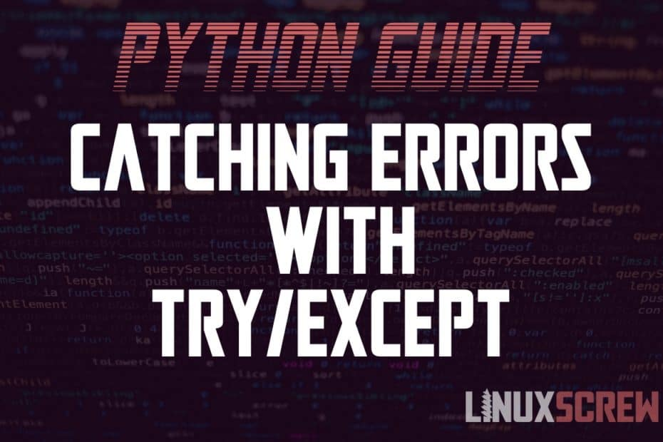 Python try/except to Catch Errors